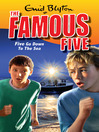 Five Go Down to the Sea (eBook): Famous Five Series, Book 12